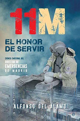 11-M El honor de servir