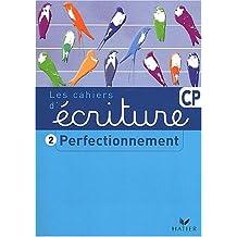 Les cahiers d'écriture CP 2. Perfectionnement (pack de 5 exemplaires)