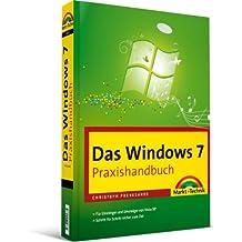 Das Windows 7-Praxishandbuch - Für Einsteiger und Umsteiger von Windows Vista/XP (Office Einzeltitel)