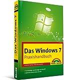 Image de Das Windows 7-Praxishandbuch - Für Einsteiger und Umsteiger von Windows Vista/XP (Office