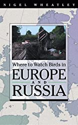 Where to Watch Birds in Europe and Russia (Where to Watch Birds (Paperback Princeton))