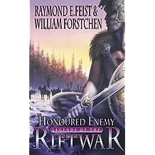 Honoured Enemy (Legends of the Riftwar, Book 1)