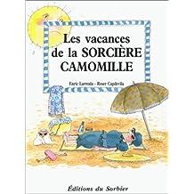 Les Vacances de la Sorcière Camomille