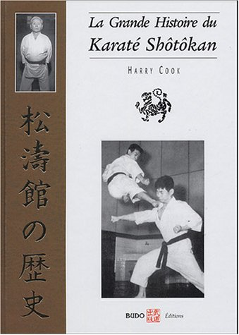 La grande histoire du Karaté Shôtôkan