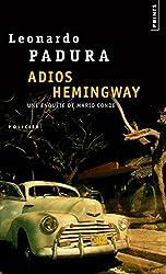 Adios Hemingway by Leonardo Padura (2007-03-04)