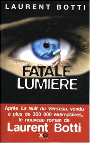 """<a href=""""/node/3618"""">Fatale lumière</a>"""