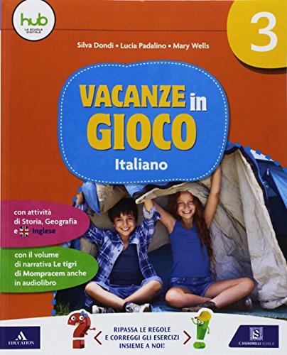 Vacanze in gioco. Italiano. Per la Scuola elementare: 3