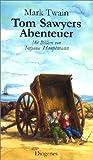Die Abenteuer von Tom Sawyer und Huckleberry Finn (Kinderbücher) - Mark Twain