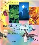 Image de Rituale, Amulette, Zaubersprüche aus aller Welt