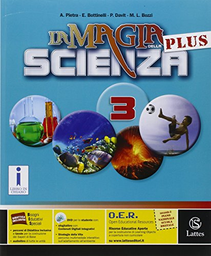 La magia della scienza plus. Per la Scuola media. Con DVD-ROM. Con e-book. Con espansione online: 3