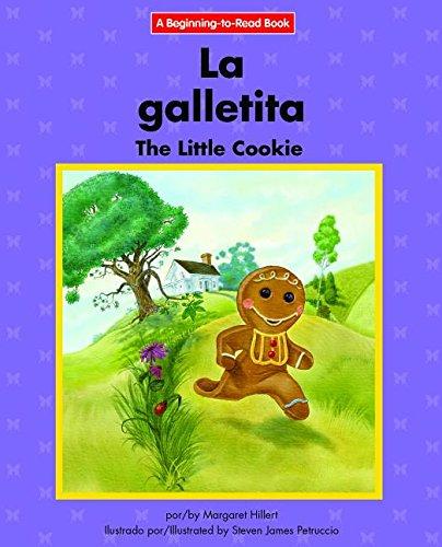 La Galletita/The Little Cookie (Beginning-to-read) por Margaret Hillert