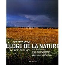 Eloge de la nature : Paysages de France