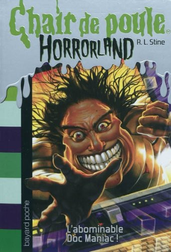 L'abominable Doc Maniac Horrorland n°5 - Chair de poule
