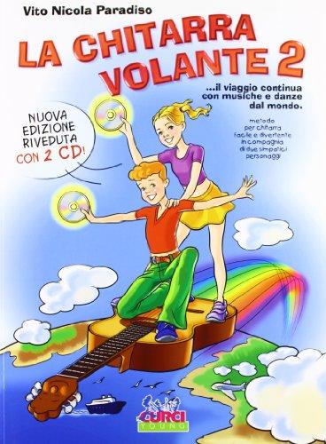 La Chitarra Volante 2 (Nuova ed Con 2 CD )
