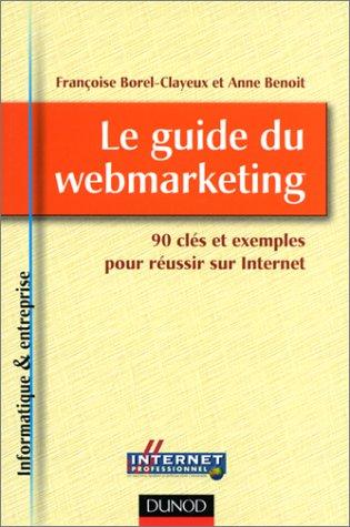Le Guide du webmarketing