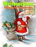 Weihnachten Malbuch fur Erwachsene: Weihnachtsbaume, Winter Szenen und Weihnachten Malbuch