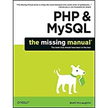 [(PHP & MySQL: The Missing Manual)] [By (author) Brett McLaughlin] published on (December, 2011)
