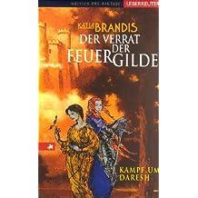 Der Verrat der Feuergilde: Kampf um Daresh