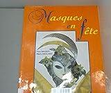 Masques en fete (Theatr Maquilla)