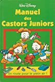 manuel des castors juniors en route pour le plein air collection walt disney