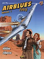 Jack Blues, Tome 2 - Airblues 1948 de Matthieu Durand