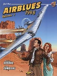 Jack Blues, tome 2 : Airblues 1948 par Matthieu Durand