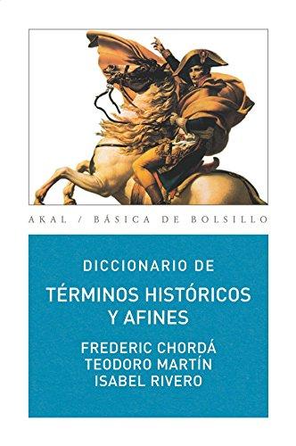 Diccionario de términos históricos y afines (Básica de Bolsillo) por Teodoro Martin