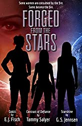 Forged From The Stars (English Edition)