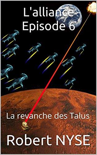 Couverture du livre L'alliance Episode 6: La revanche des Talus