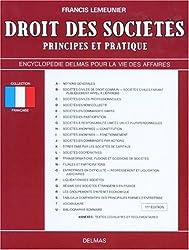 DROIT DES SOCIETES. Principes et pratiques, 11ème édition revue et augmentée 1993