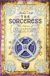 The Sorceress (Secrets of the Immortal Nicholas Flamel) by Michael Scott (2010-04-27)