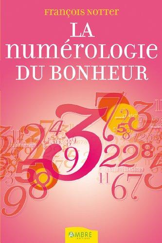 La numrologie du bonheur