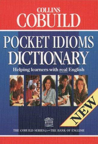 Collins Cobuild - Pocket Idioms Dictionary