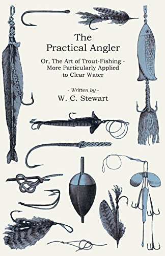 The Practical Angler (English Edition)