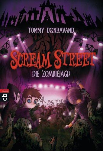(Scream Street - Die Zombiejagd (Scream Street - Serie 4))
