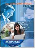 Come avviare un'attività di commercio elettronico (negozio on line). Software su Cd-Rom + OMAGGIO Banca Dati 1500 Nuove Idee di Business per trovare il lavoro giusto che fa per te