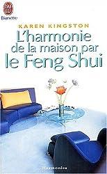 L'harmonie de la maison par le Feng Shui (Bien-être)