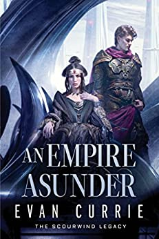 An Empire Asunder (The Scourwind Legacy Book 2) (English Edition)