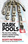 Dark Pools is the pacy, revealing, and profoundly chilling tale of how global markets have been hijacked by trading robots – many so self-directed that humans can't predict what they'll do next.It's the story of the blisteringly intelligent computer ...