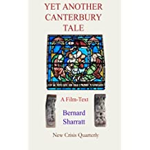 Yet Another Canterbury Tale: A film-text for pseudo-scholars