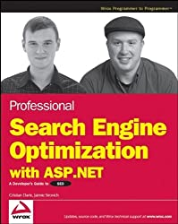 Professional Search Engine Optimization with ASP.NET: A Developer's Guide to SEO by Cristian Darie (2007-08-23)