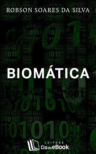Biomática (Portuguese Edition) por Robson Soares da Silva