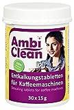 AmbiClean® Entkalker-Tabletten in der Dose für Kaffeevollautomat, Kaffee-Maschine und Wasserkocher, Kalk-Entferner für alle Geräte-Marken - 30 Tabletten je 15 g