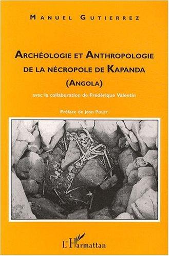 archologie-et-anthropologie-de-la-ncropole-de-kapanda-angola