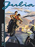 Julia. Viaggio in Italia - Sergio Bonelli - amazon.it