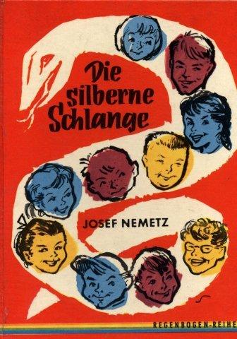 Die silberne Schlange : Ein Roman für Mädchen und Buben.