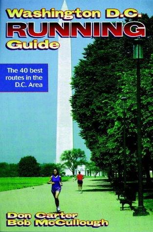 Washington DC Running Guide (City Running) por Don Carter