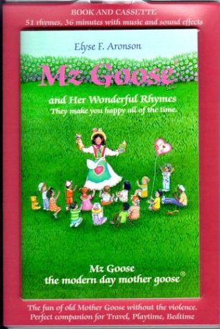Mz Goose and Her Wonderful Rhymes: They Make You Happy All of the Time (Storytelling Audio) - Elyse Sammlung