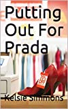 Putting Out For Prada (English Edition)