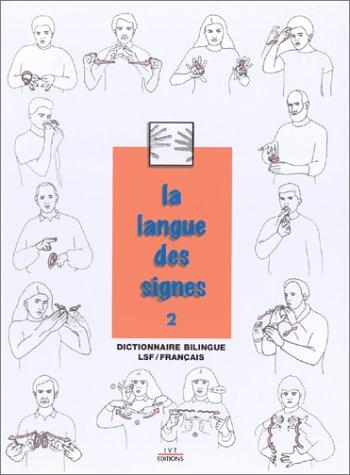 La langue des signes, tome 2